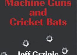 """Aussie-Croat Pens Memoir: """"Machine Guns And Cricket Bats"""""""
