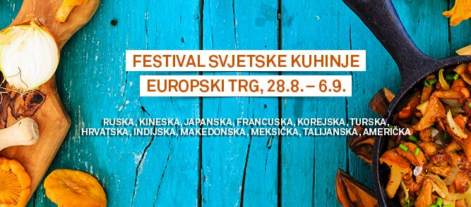 'World on a Plate' Festival in Zagreb
