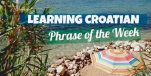 Learning Croatian: Phrase of the Week – Off for Ćevapi!