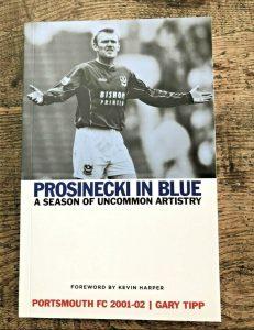 robert prosinecki book Prosinecki In Blue Portsmouth