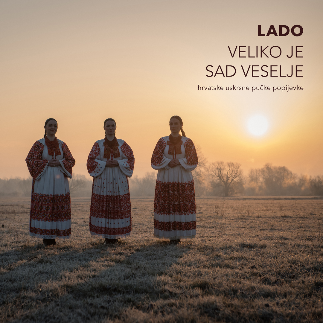 LADO's first Easter album with music from different Croatian regions goes on sale