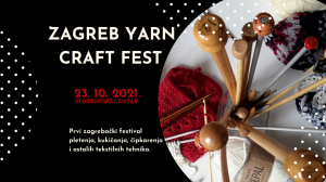 The first Zagreb festival of yarn for knitting, crocheting, lacemaking and other textile techniques